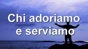 CHI ADORIAMO